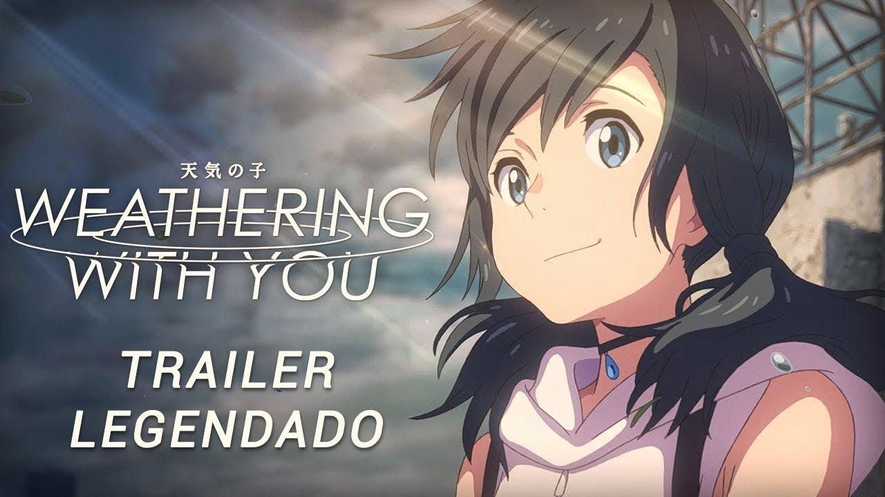 O Tempo com Você (Weathering With You) • Trailer Legendado