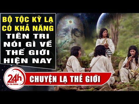 Cập nhật Chuyện Lạ Thế Giới Bí ẩn bộ tộc có khả năng tiên tri kỳ lạ, 8000 năm sống trong rừng sâu