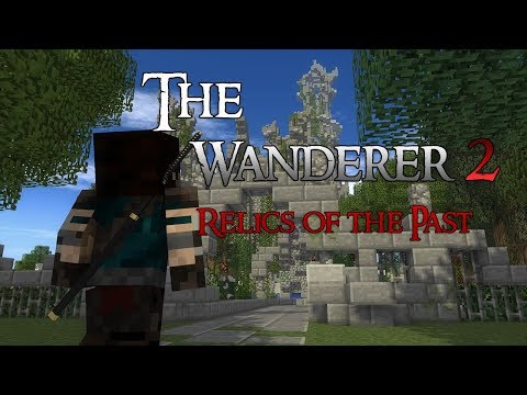 """The Wanderer Part 2 """"Relics of the Past"""" [Minecraft Animation]"""