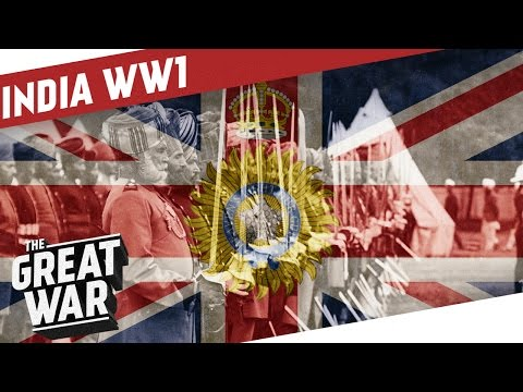 British India During World War 1 I THE GREAT WAR Special