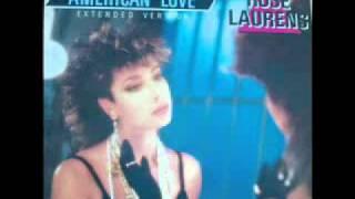 Rose Laurens - American Love (Extended Version) 1986.wmv