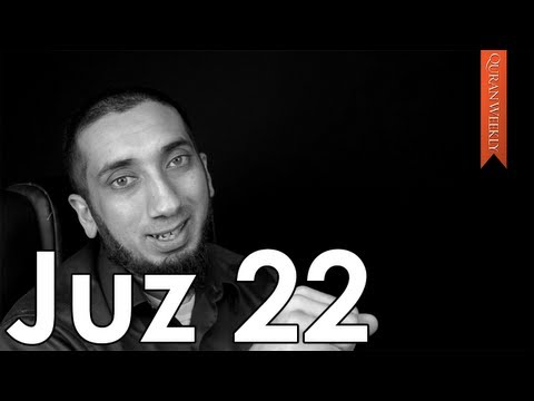 Speak Honestly, Correctly, & Truthfully Juz 22 Nouman Ali Khan Quran Weekly