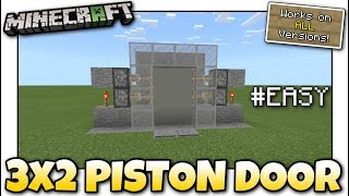 Minecraft - 3x2 PISTON DOOR #EASY [ Redstone Tutorial ] Works on ALL Versions !