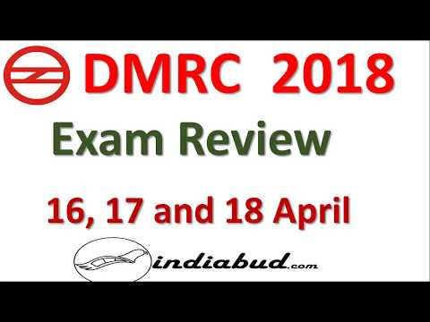 DMRC EXAM REVIEW 2018 ll 16, 17 and 18 April PAPER REVIEW All Shift
