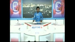 6PM NEWS - EQUINOXE TV NOVEMBER 24TH 2017