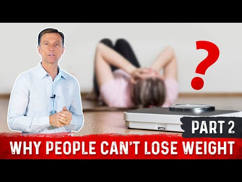 Why People Can't Lose Weight Part 2