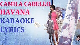 CAMILA CABELLO - HAVANA KARAOKE COVER LYRICS