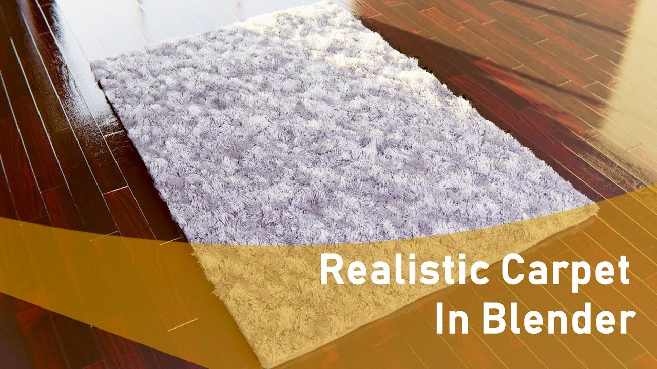 How To Create A Realistic Shaggy Carpet In Blender Youtube