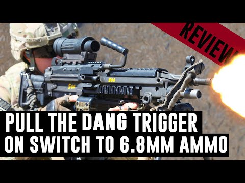 Pull The Dang Trigger On The 5.56mm To 6.8mm Ammo Switch