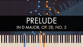 Frédéric Chopin - Prelude in D Major, Op. 28, No. 5 (Synthesia)
