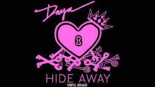 """Hide Away"" by Daya (Virtu Remix)"