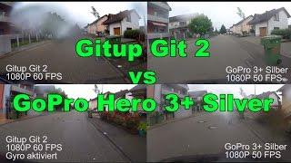 Gitup Git 2 Test - Vergleich zur GoPro Hero 3+ Silver