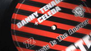 DANNY TENAGLIA : Music Is The Answer