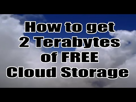 How to get 2 Terabytes of Free Cloud Storage