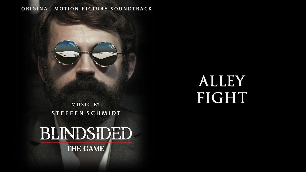 Download Blindsided: The Game Soundtrack - Alley Fight - Steffen Schmidt