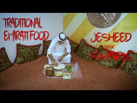 My Shark Encounter: Jesheed   Traditional Emirati Food in Dubai