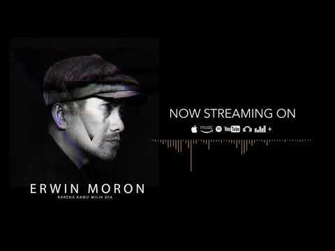 ERWIN MORON - KARENA KAMU MILIK DIA Feat. NOFIRE (OFFICIAL AUDIO)