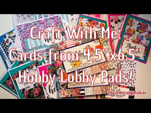 """Craft With Me: Cards from 4.5"""" x 6.5"""" Hobby Lobby Paper Pad – Tutorial to Use up your Stash!"""