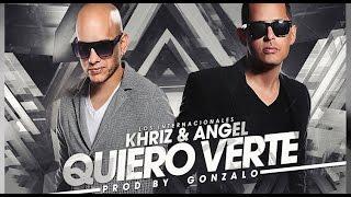 Angel y Khriz - Quiero Verte