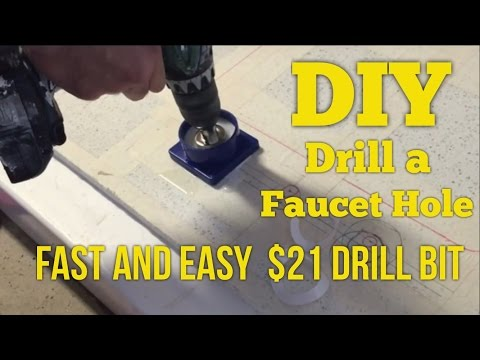 $21 DIY How to drill faucet holes in granite quartz or marble the fast and easy.