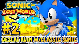 Sonic Lost World PC - (2K 60FPS) Part 2 - CLASSIC SONIC MOD in Desert Ruins