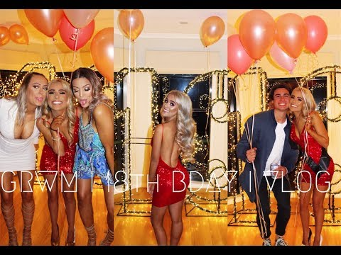 GRWM I 18th Birthday Party I Vlog