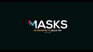 After Effects Quick tip  - Layer Masks
