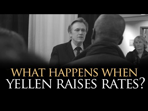 What Happens When Yellen Raises Rates? Mike Maloney