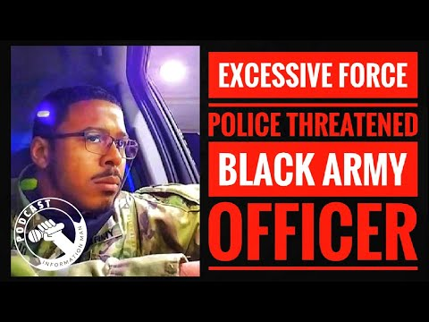 Black Army Officer Who Had Hands Raised During Traffic Stop Pepper-Sprayed By Police