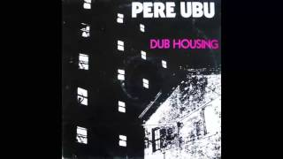 Watch Pere Ubu On The Surface video