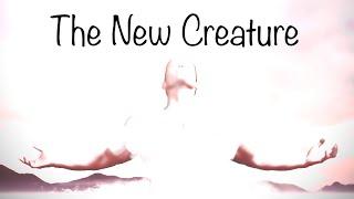 """THE NEW CREATURE"" www.bethelapostolic.org"