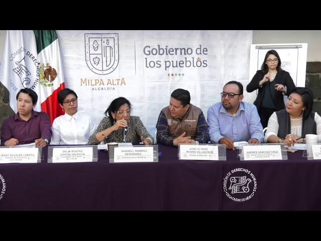 Discurso de la Presidenta de CDHCM, Nashieli Ramírez, en la inauguración Delegación Milpa Alta
