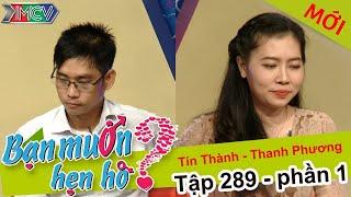 Cô gái có hình xăm và kết quả một cuộc hẹn hò.. bất ngờ | Tín Thành - Thanh Phương | BMHH 289 😘