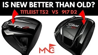 Titleist TS2 Driver VS Titleist 917 D2 - Is New Better Than Old?