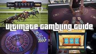 GTA Online Ultimate Casino Guide Slots, Blackjack, Three Card Poker, Roulette, Horse Betting