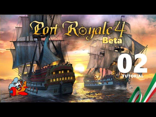 Port Royale [Beta Tutorial ITA] 02