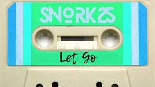 Snork25 - Let Go (Lo-Fi Hip Hop)