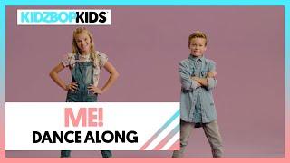 KIDZ BOP Kids - ME! (Dance Along) [KIDZ BOP 2020]
