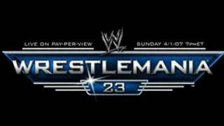Wrestlemania 23 Theme Song