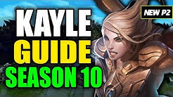 HOW TO PLAY KAYLE SEASON 10 - (Best Build, Runes, Playstyle) - S10 Kayle Gameplay Guide