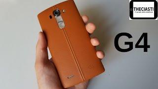 LG G4 la recensione completa (ITA)