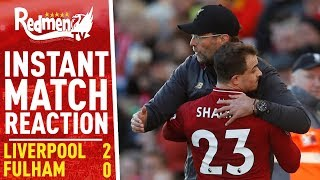 Liverpool 2-0 Fulham | Instant Match Reaction