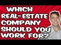Which Real-Estate Brokerage Should I Join?