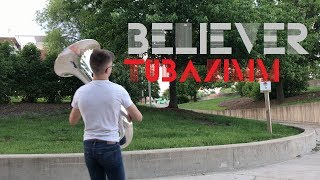 Believer - Imagine Dragons - Tuba and Electronics