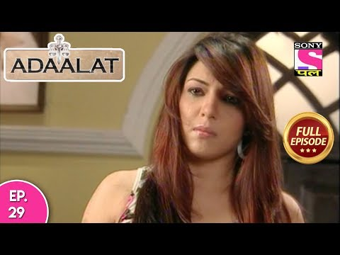 Adaalat - Full Episode 29 - 28th January, 2018 thumbnail