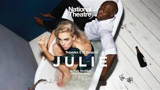 JULIE | Starring Vanessa Kirby at the National Theatre