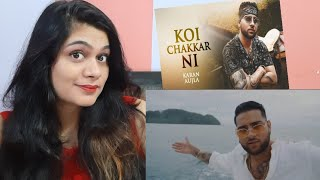 Koi Chakkar Nai Song Reaction | Karan Aujla | Deep Jandu| Smile With Garima