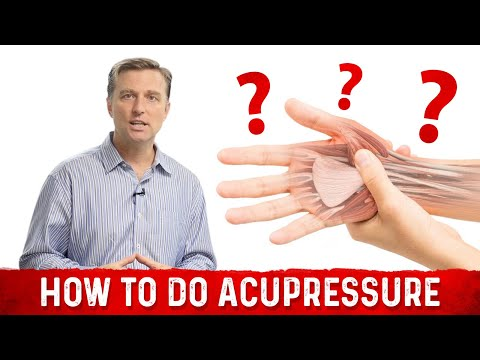 How to do Acupressure - Learn Dr. Berg's Techniques
