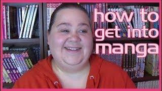 HOW TO GET INTO MANGA | #HowToReadManga