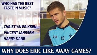 Why does Eric Dier like away games?